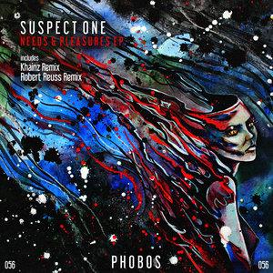 SUSPECT ONE - Needs & Pleasures EP