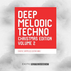 EXOTIC SAMPLES (EXOTIC REFRESHMENT) - Deep Melodic Techno Christmas Edition Vol 2 (Sample Pack WAV)