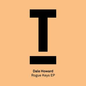 DALE HOWARD - Rogue Keys EP