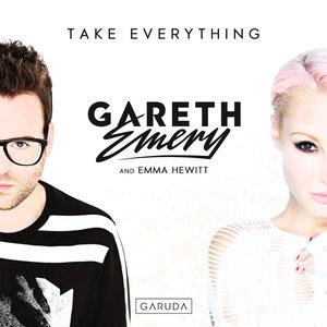 GARETH EMERY/EMMA HEWITT - Take Everything
