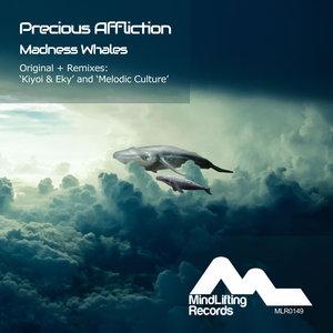 PRECIOUS AFFLICTION - Madness Whales