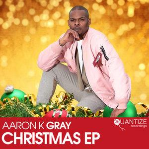 AARON K GRAY - Christmas EP