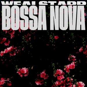 WEALSTARR - Bossa Nova