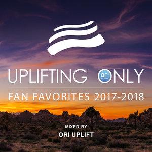 VARIOUS/ORI UPLIFT - Uplifting Only: Fan Favorites 2017-2018 (Mixed By Ori Uplift)