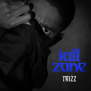 TRIZZ - Kill Zone