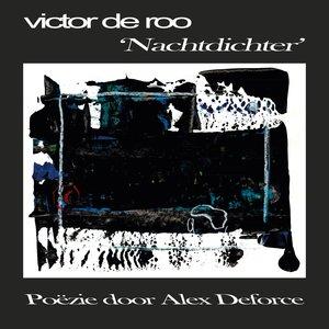 VICTOR DE ROO & ALEX DEFORCE - Nachtdichter