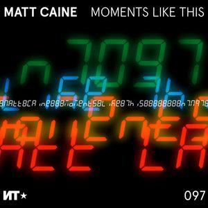 MATT CAINE - Moments Like This