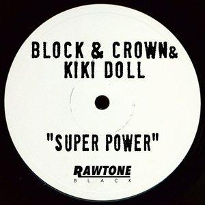 BLOCK & CROWN/KIKI DOLL - Super Power