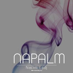 NACIM LADJ - Napalm