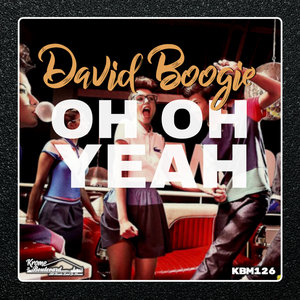 DAVID BOOGIE - Oh Oh Yeah