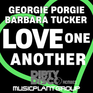 BARBARA TUCKER/GEORGIE PORGIE - Love One Another