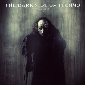 VARIOUS - The Dark Side Of Techno Vol 10