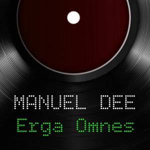 MANUEL DEE - Erga Omnes
