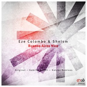 EZE COLOMBO/SHEISM - Buenos Aires Vice