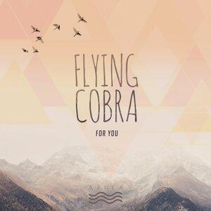 FLYING COBRA - For You