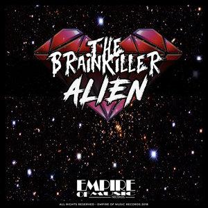 THE BRAINKILLER - Alien