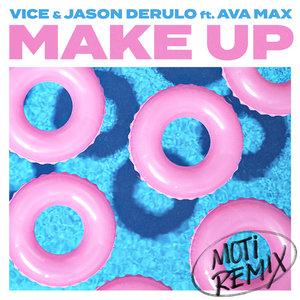 VICE/JASON DERULO feat AVA MAX - Make Up