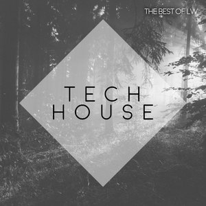 VARIOUS - Best Of LW Tech House III