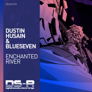 DUSTIN HUSAIN & BLUE5EVEN - Enchanted River