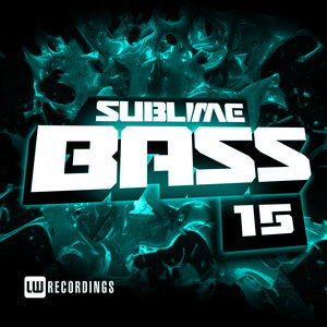 VARIOUS - Sublime Bass Vol 15