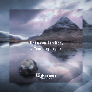 VARIOUS - Unknown Territory 5 Year Highlights