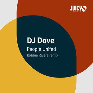 DJ DOVE - People Unified (Robbie Rivera Mix)