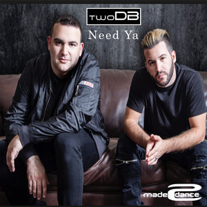 TWODP - Need Ya