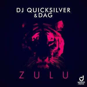 DJ QUICKSILVER & DAG - Zulu