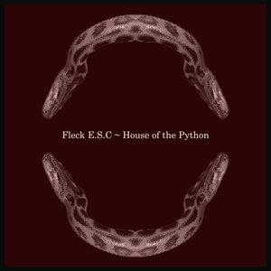 FLECK ESC - House Of The Python