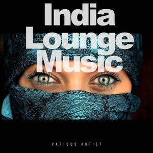 VARIOUS - India Lounge Music