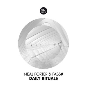 NEAL PORTER & FABS# - Daily Rituals