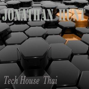 JONATHAN HUNT - Tech House Thai