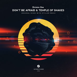 DIVISION ONE - Don't Be Afraid & Temple Of Snakes