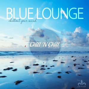 VARIOUS - Blue Lounge (Chillout Your Mind)