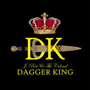 J POET & THE COLONEL - Dagger King