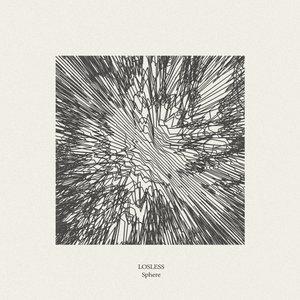 LOSLESS - Sphere