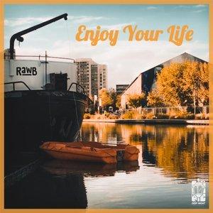 RAWB - Enjoy Your Life