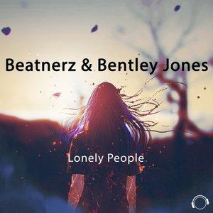 BEATNERZ & BENTLEY JONES - Lonely People