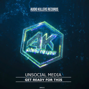 UNSOCIAL MEDIA - Get Ready For This