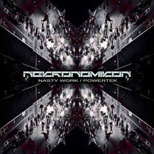 NEKRONOMIKON - Nasty Work/PowerTek