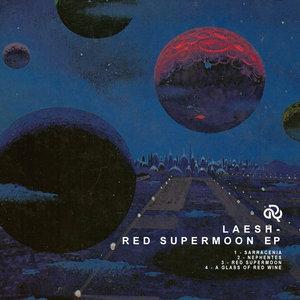 LAESH - Red Supermoon EP