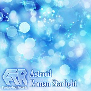ASTROID - Roman Starlight