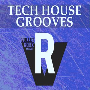 JASON RIVAS/DIE FANTASTISCHE HUBSCHRAUBER/YAMATO DAKA/AIBOHPONHCET/BACKGROUND ELECTRIC/KLUM BAUMGARTNER/JENNY & HER MICROHOUSE BAND - Tech House Grooves