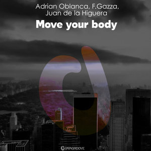 ADRIAN OBLANCA - Move Your Body