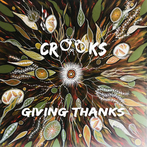 CROOKS - Giving Thanks