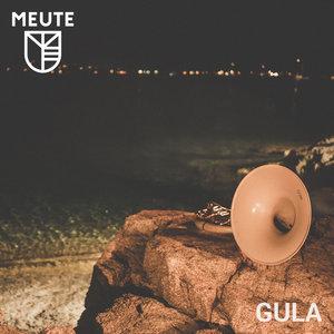 MEUTE - Gula