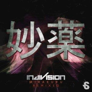 INDIVISION - Mirakuru Remixed