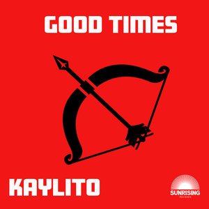 KAYLITO - Good Times