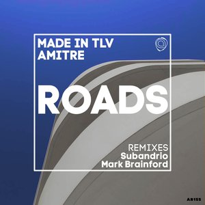 AMITRE/MADE IN TLV - Roads