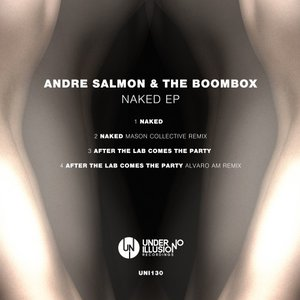 ANDRE SALMON & THE BOOMBOX - Naked EP